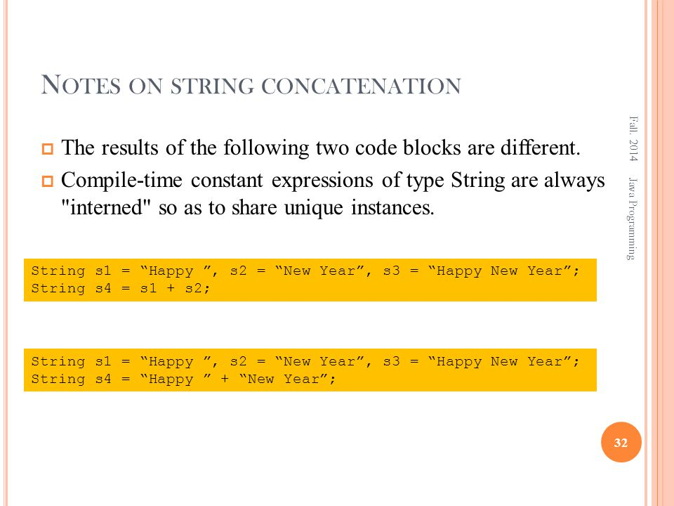 N OTES ON STRING CONCATENATION Fall.