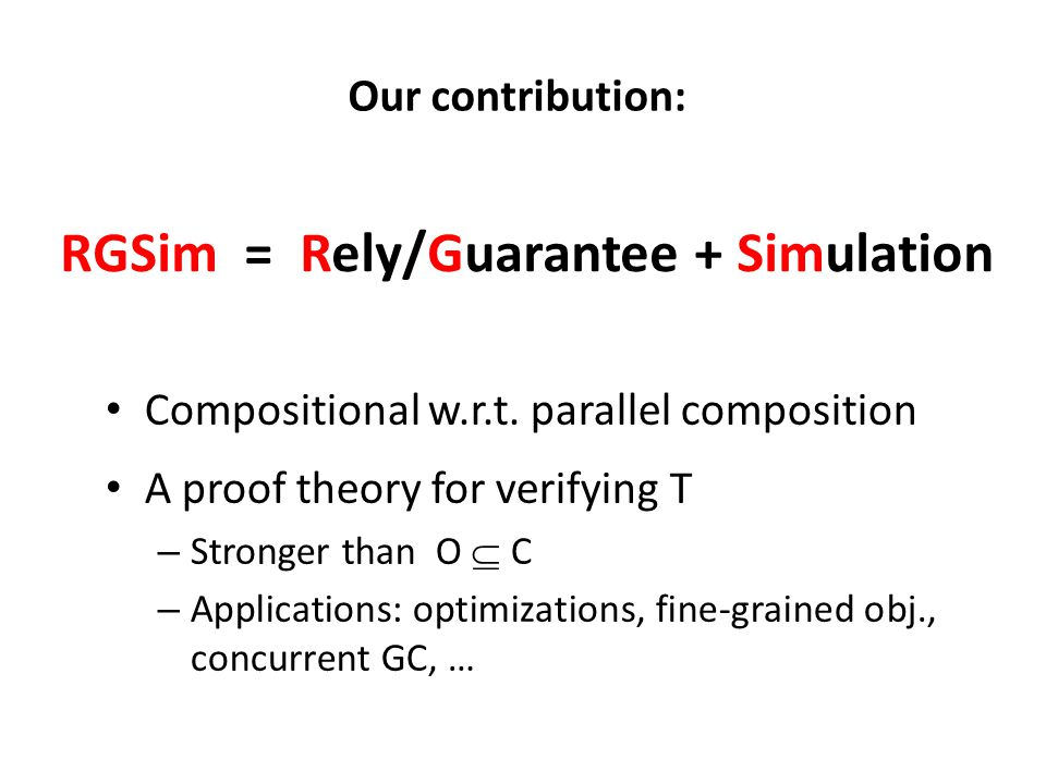 RGSim = Rely/Guarantee + Simulation Compositional w.r.t.