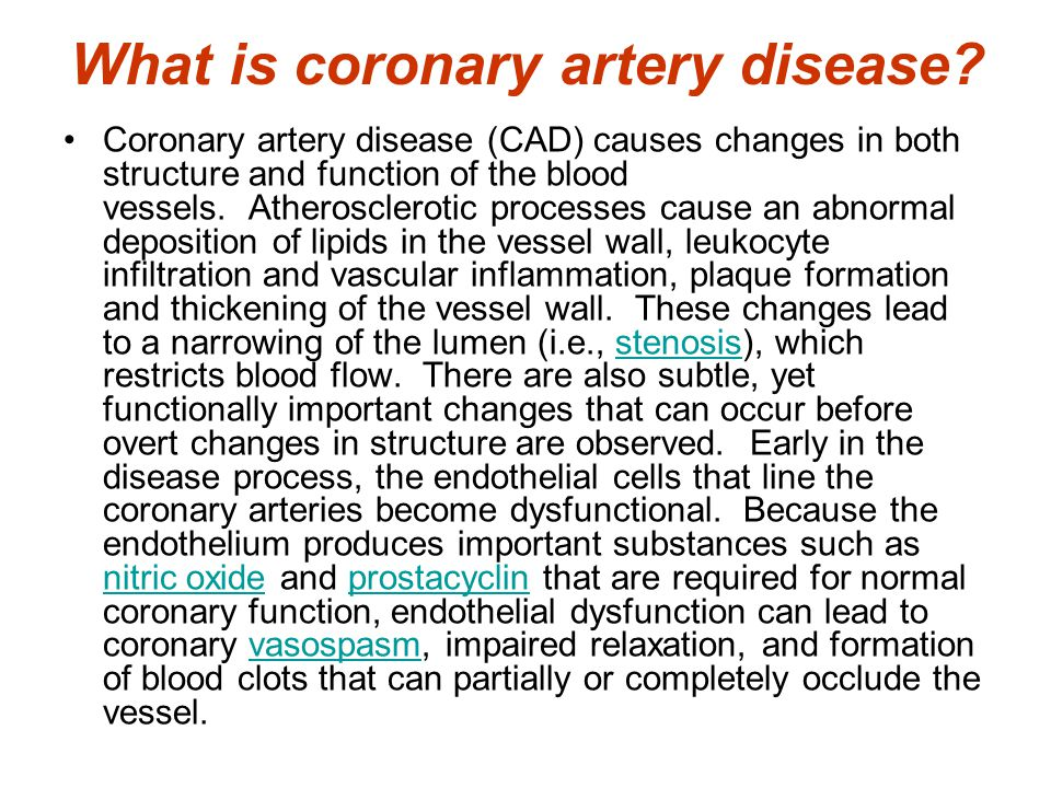 What is coronary artery disease.