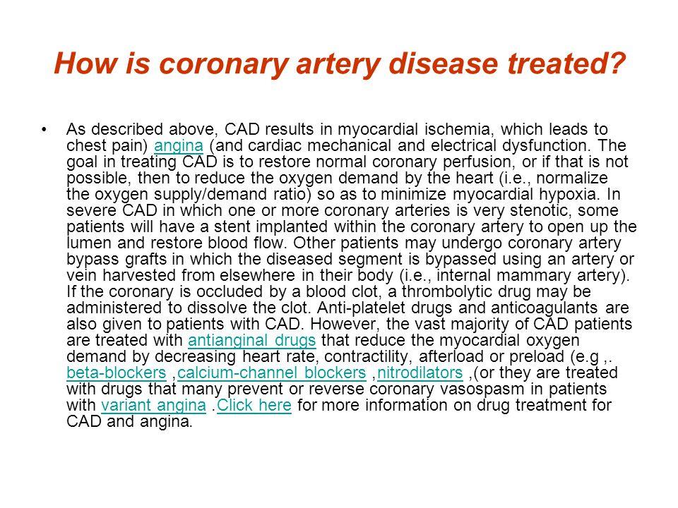 How is coronary artery disease treated.