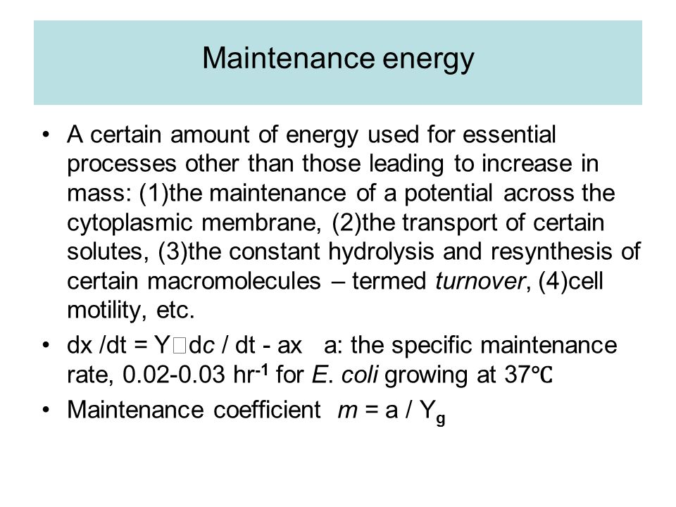Maintenance energy A certain amount of energy used for essential processes other than those leading to increase in mass: (1)the maintenance of a poten