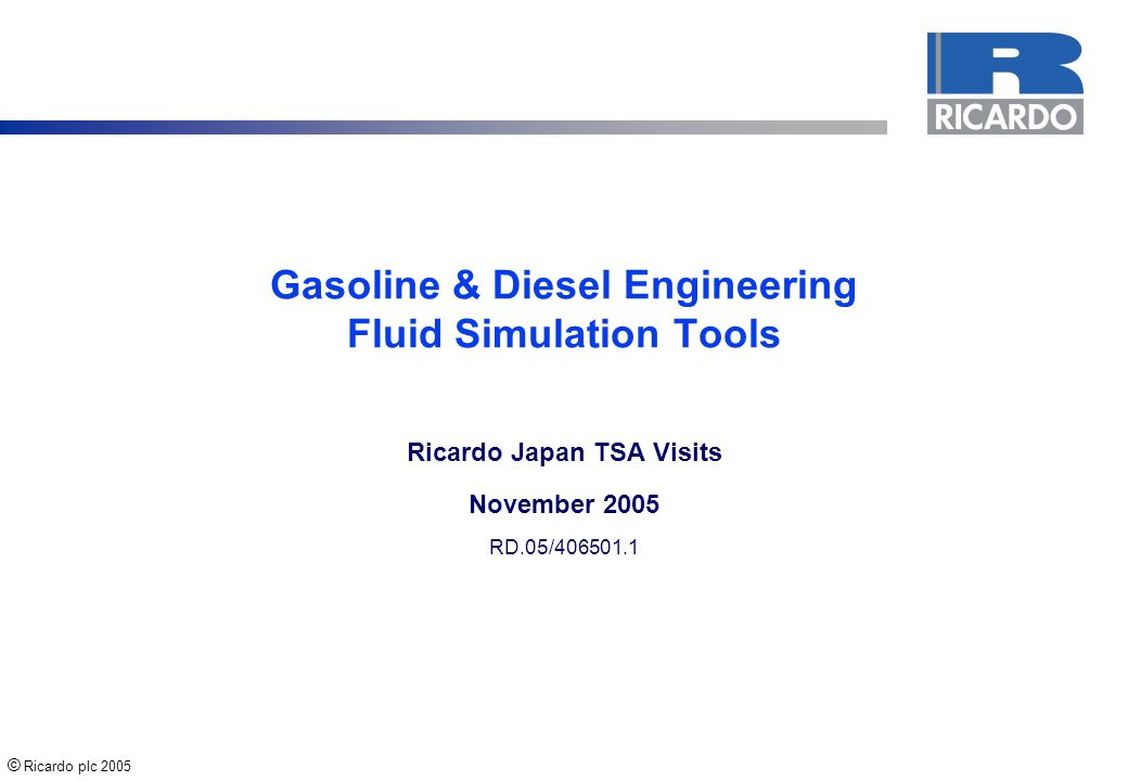 © Ricardo plc 2005 RD05/406501.1 2 Agenda  Background Background  Combustion System Simulation Combustion System Simulation  Intake, Exhaust and Aftertreatment System Intake, Exhaust and Aftertreatment System  Engine Thermal Modelling Engine Thermal Modelling  Crankcase Breathing Crankcase Breathing  Vehicle Simulation Vehicle Simulation