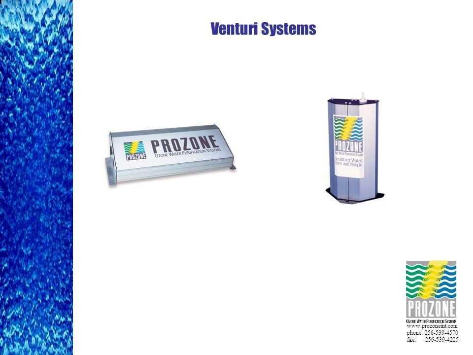 www.prozoneint.com phone: 256-539-4570 fax: 256-539-4225 Venturi Systems