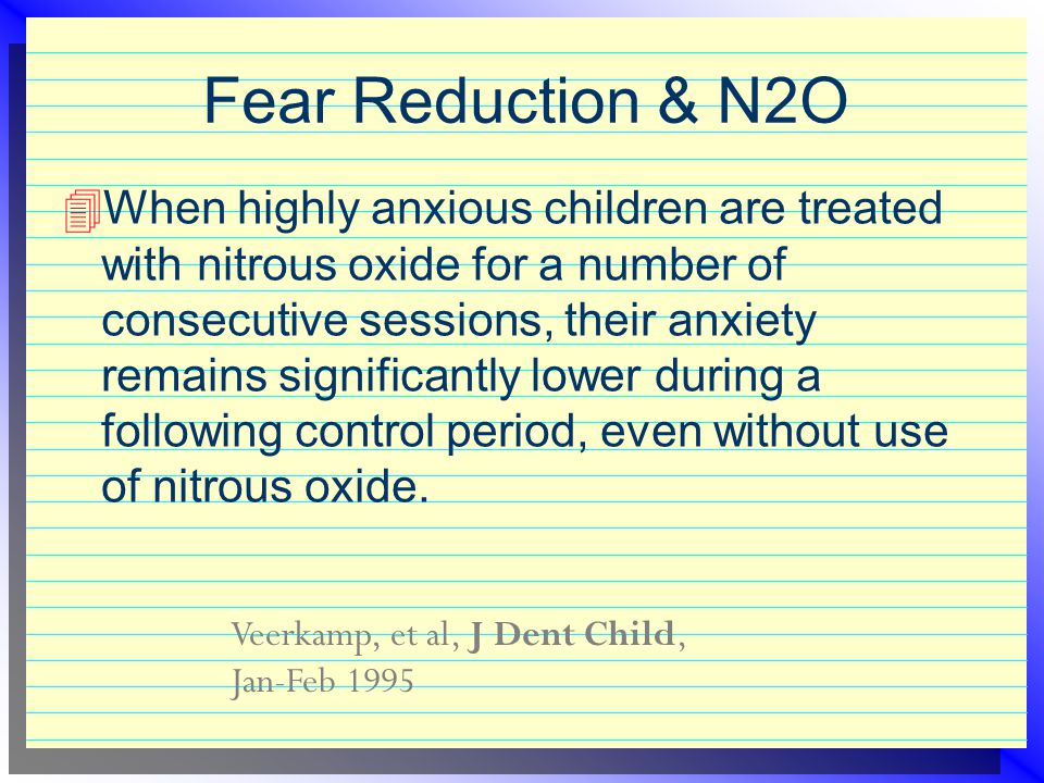 Reduce N2O Dosage...  with lengthy administration (> 30 min.).