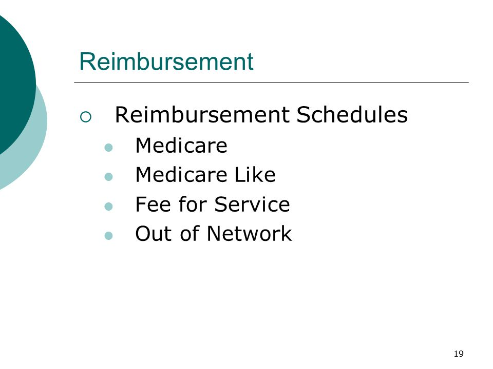19 Reimbursement  Reimbursement Schedules Medicare Medicare Like Fee for Service Out of Network