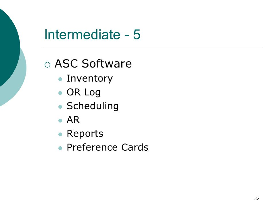 32 Intermediate - 5  ASC Software Inventory OR Log Scheduling AR Reports Preference Cards