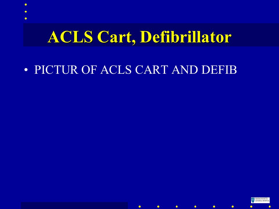 ACLS Cart, Defibrillator PICTUR OF ACLS CART AND DEFIB