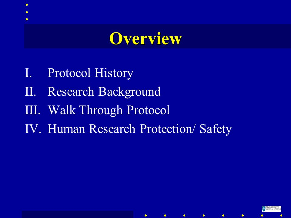 I.Protocol History Similar to BIS/propofol protocol by Rosow/Kearse (1998) Similar to EEG/fMRI/Anesthesia by Brown –IRB approved (1999-P-010748 MGH) –Reviewed by MGH DACC CPC –MGH Mallinckrodt GCRC (GAC)