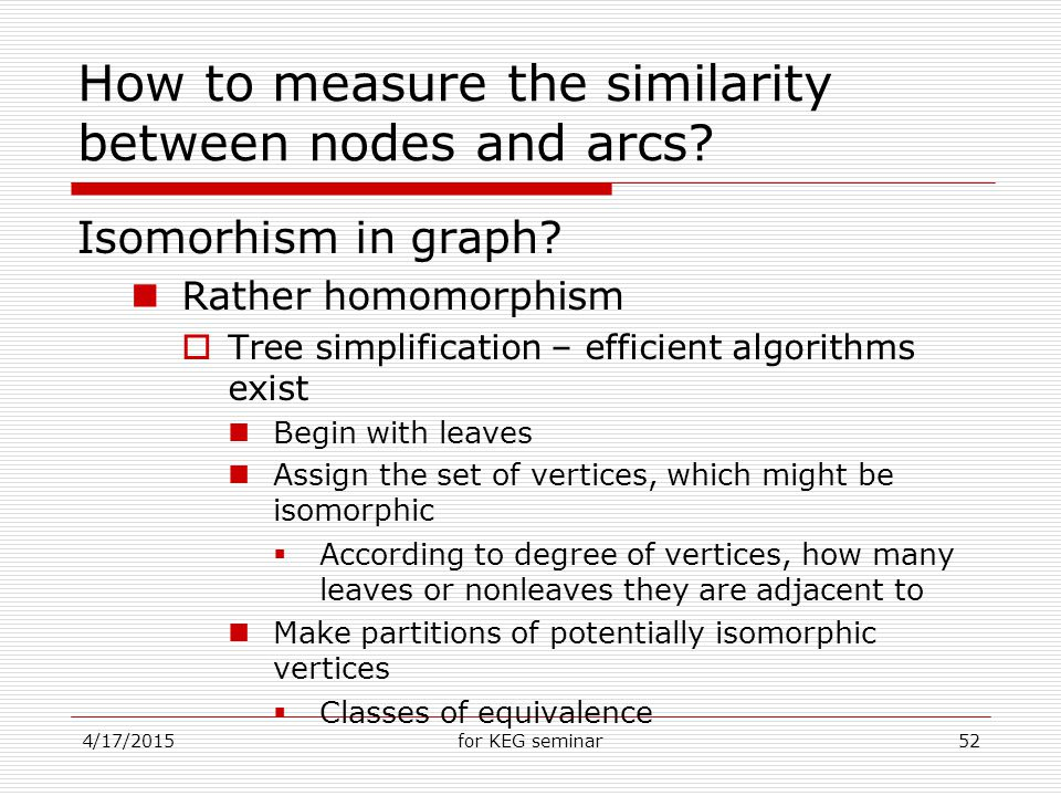4/17/2015for KEG seminar52 How to measure the similarity between nodes and arcs.