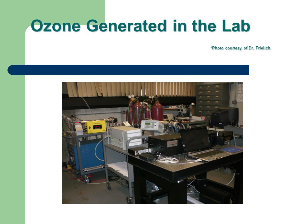 Ozone Generated in the Lab *Photo courtesy of Dr. Frielich