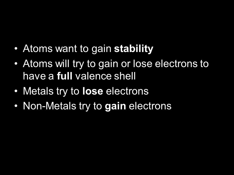 Cl Each chlorine atom wants to gain one electron to achieve an octet