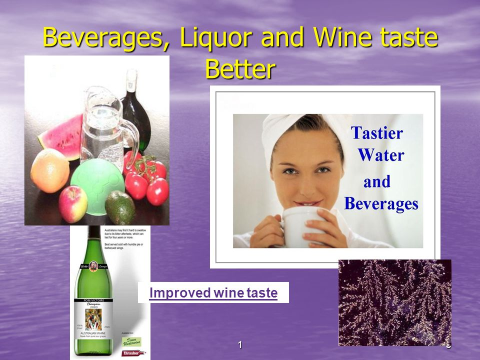 15 Beverages, Liquor and Wine taste Better Improved wine taste