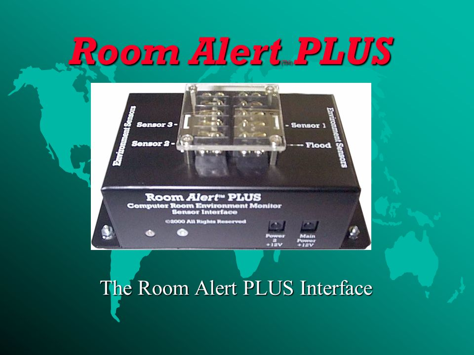The Room Alert PLUS Interface Room Alert (TM) PLUS