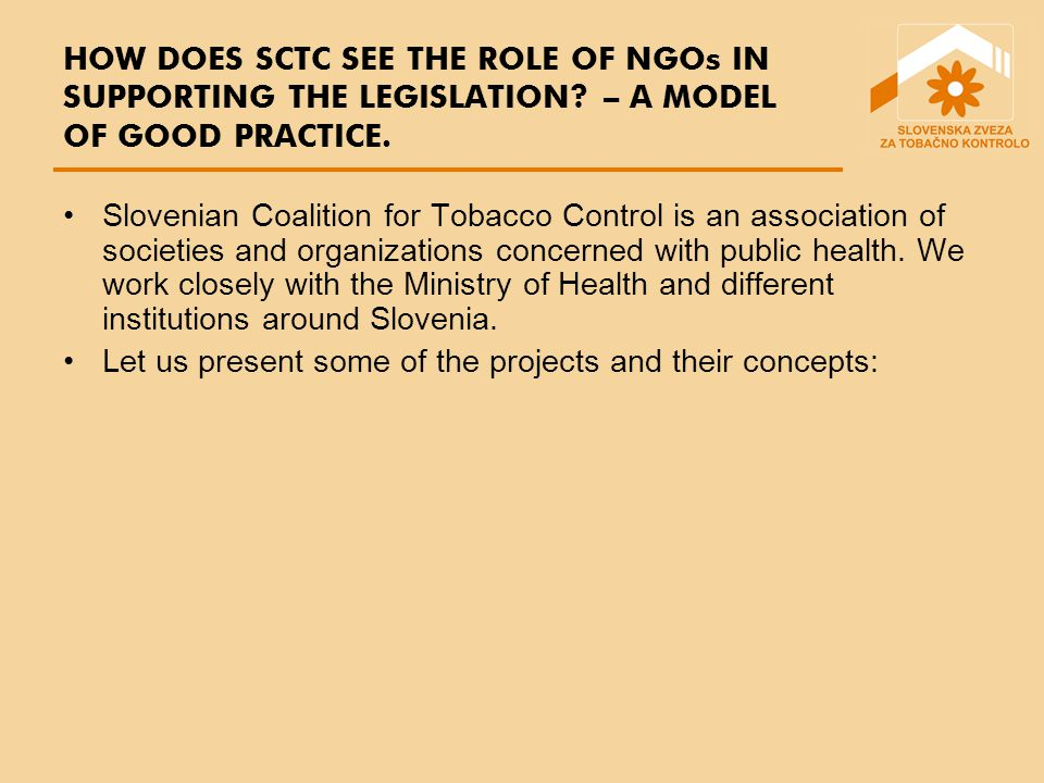 Slovenian Coalition for Tobacco Control is an association of societies and organizations concerned with public health.