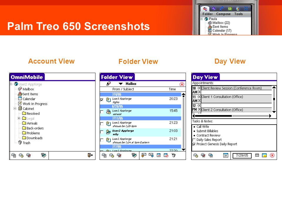Palm Treo 650 Screenshots Account View Folder View Day View Omni Mobile: Palm Treo 650 Screenshots