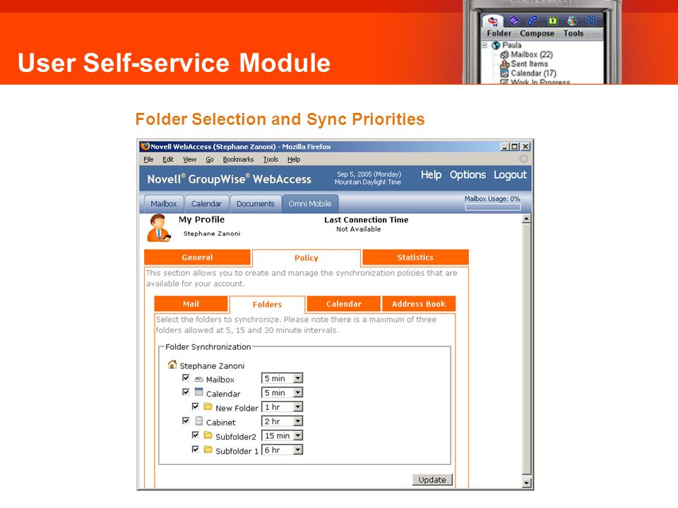 User Self-service Module Folder Selection and Sync Priorities Omni Mobile: Folder Selection and Sync Priorities