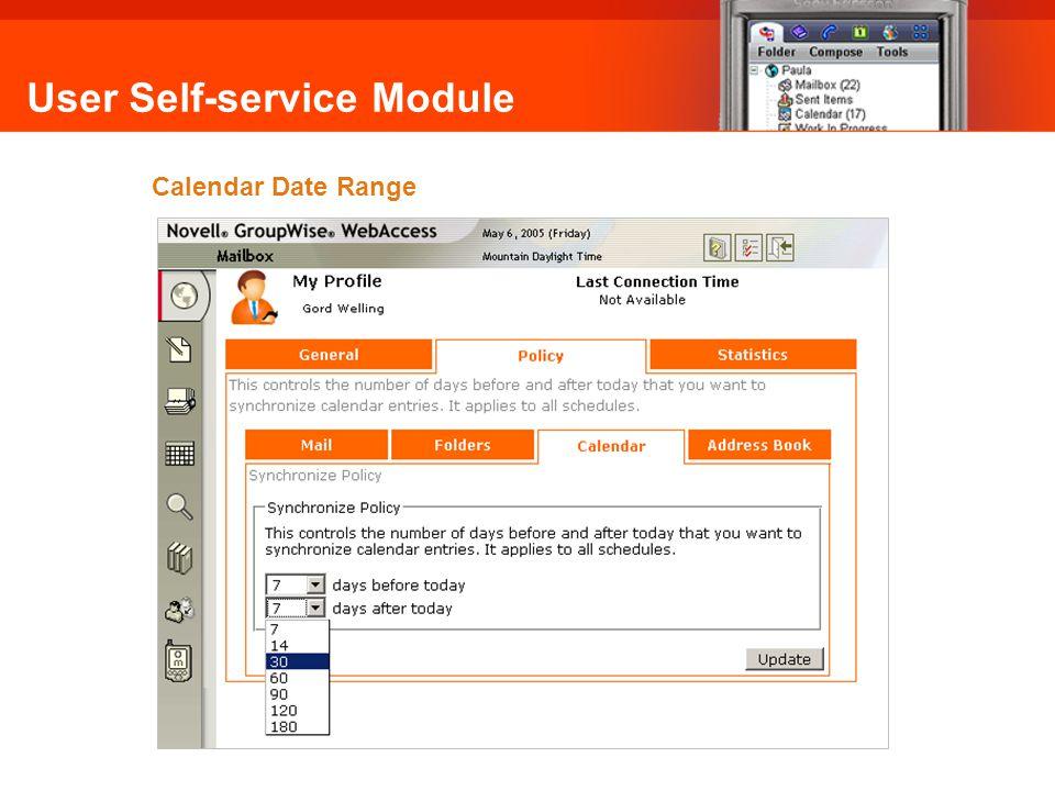 User Self-service Module Calendar Date Range Omni Mobile: Calendar Date Range