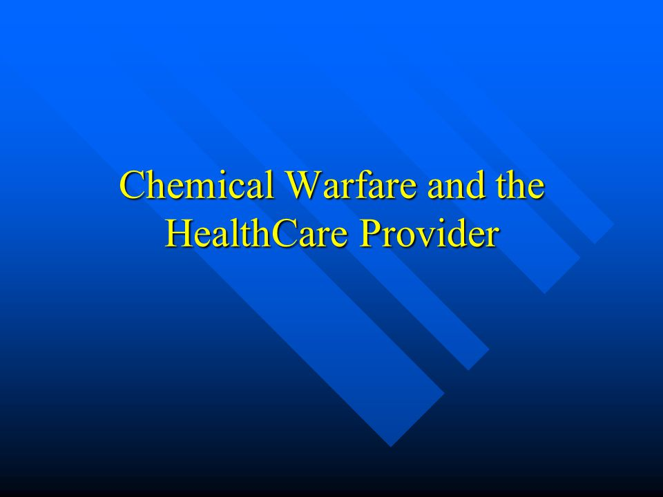 Chemical Warfare and the HealthCare Provider