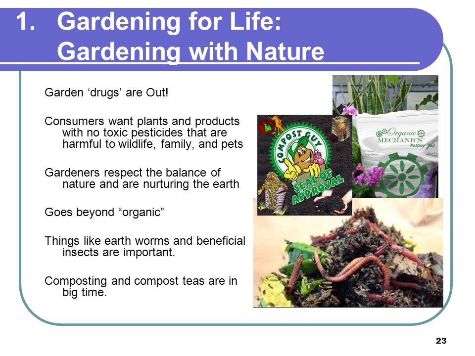 23 1.Gardening for Life: Gardening with Nature Garden 'drugs' are Out.