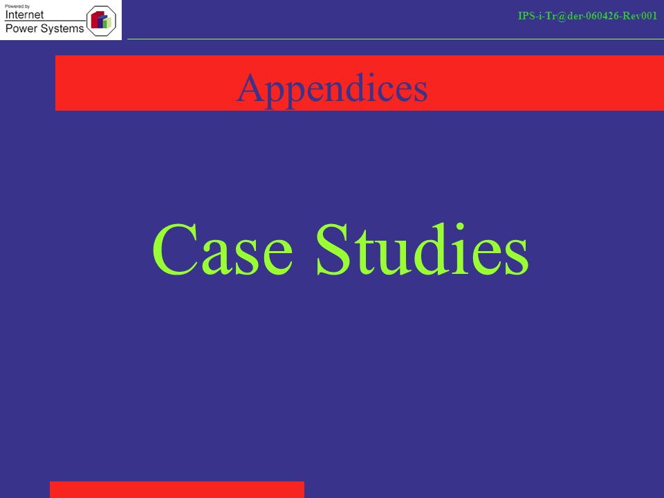 IPS-i-Tr@der-060426-Rev001 Appendices Case Studies