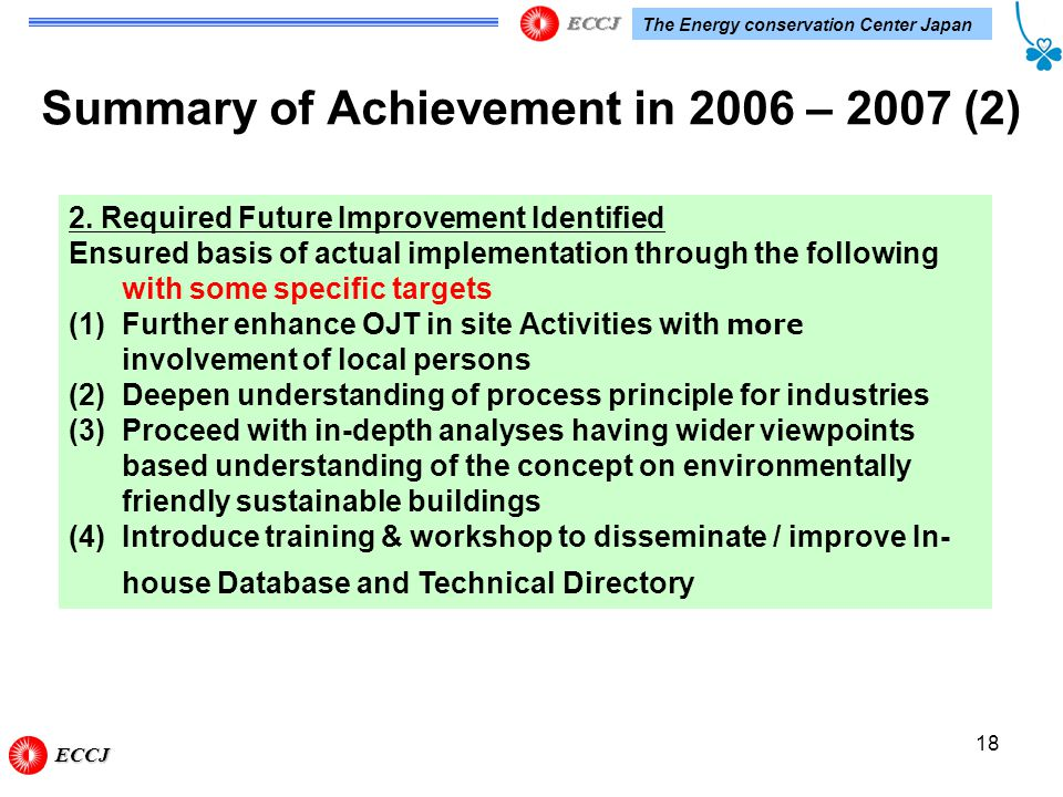 The Energy conservation Center Japan 18 Summary of Achievement in 2006 – 2007 (2) 2.