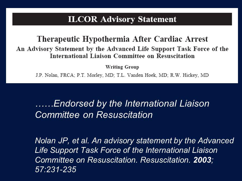 ……Endorsed by the International Liaison Committee on Resuscitation Nolan JP, et al.