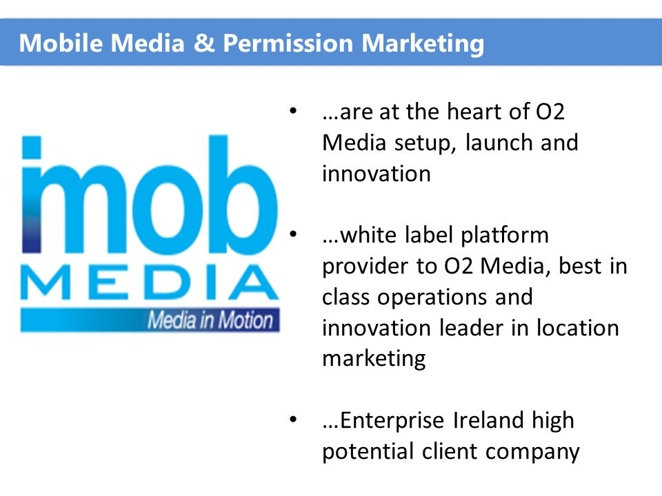 iMobMedia Ltd Proximity Mobile Advertising during