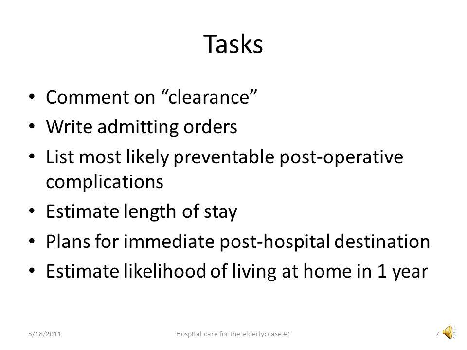 3/18/201117Hospital care for the elderly: case #1