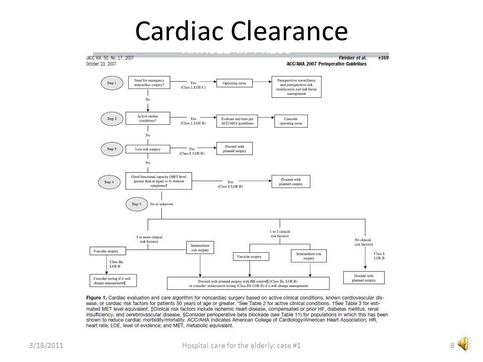 Cardiac Clearance 3/18/20118Hospital care for the elderly: case #1