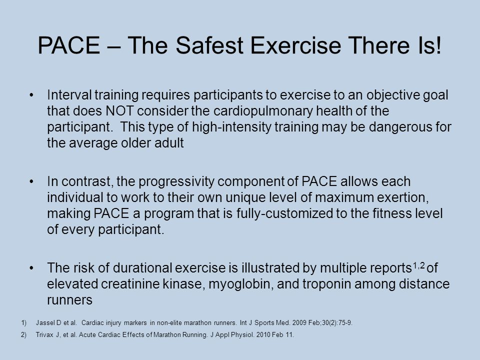PACE – The Safest Exercise There Is.