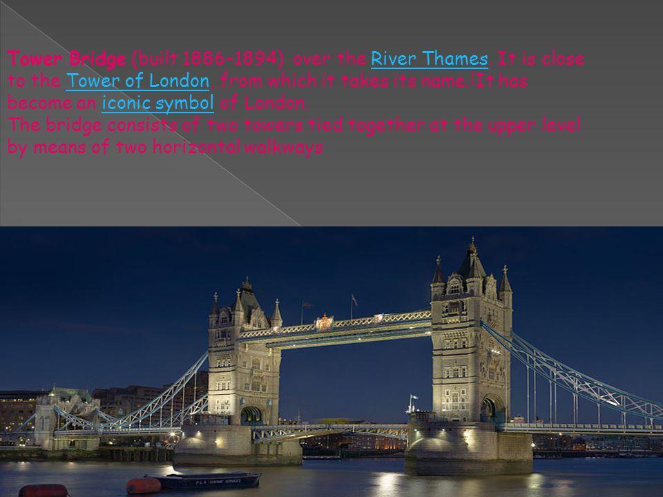 Tower Bridge (built 1886–1894) over the River Thames.