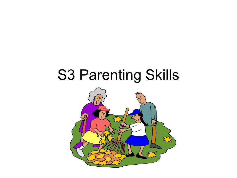 S3 Parenting Skills