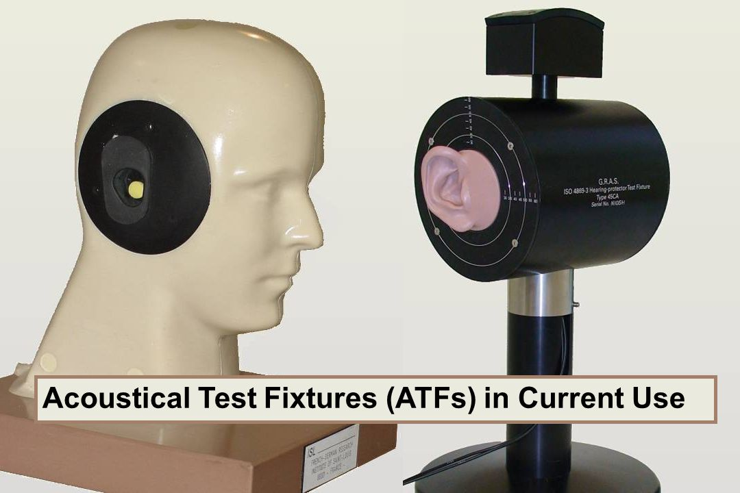 Acoustical Test Fixtures (ATFs) in Current Use