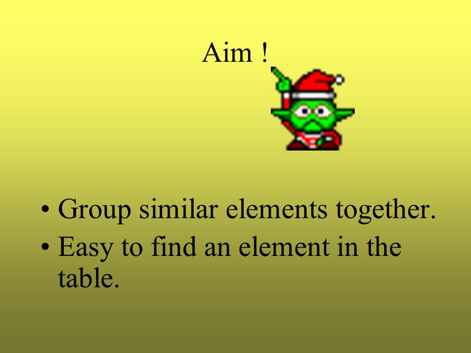 How would you group the elements together .By their states ????.