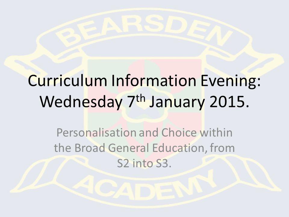 Curriculum Information Evening: Wednesday 7 th January 2015.