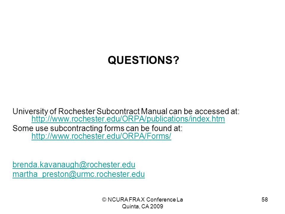 © NCURA FRA X Conference La Quinta, CA 2009 58 QUESTIONS.