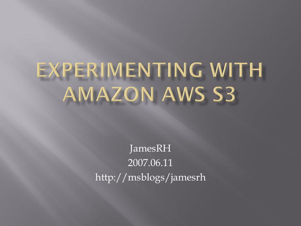 JamesRH 2007.06.11 http://msblogs/jamesrh