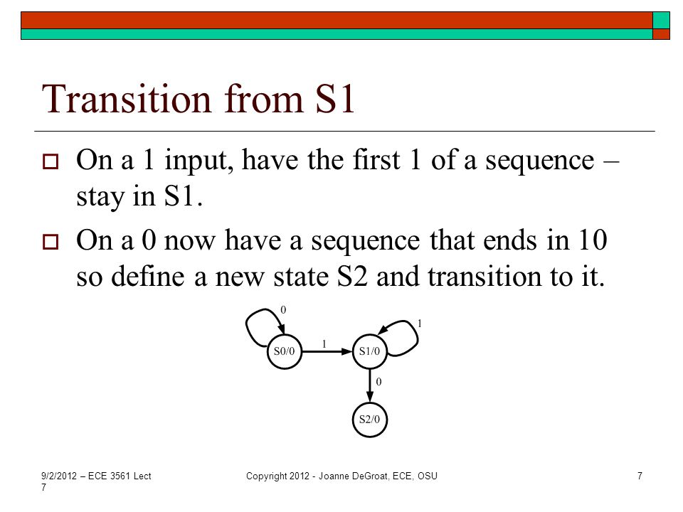 State S2  S2 has meaning that you have an input sequence that ends in 10 so far.
