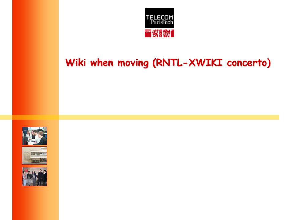 Wiki when moving (RNTL-XWIKI concerto)