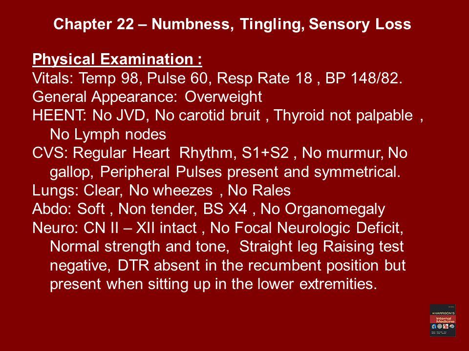 Physical Examination : Vitals: Temp 98, Pulse 60, Resp Rate 18, BP 148/82.
