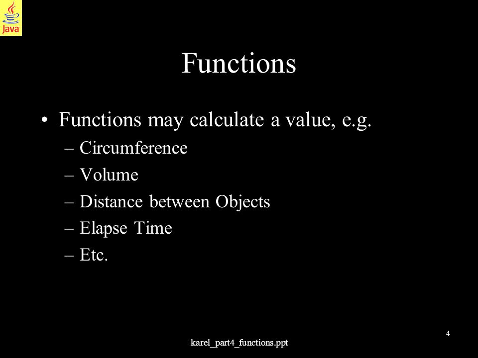 15 karel_part4_functions.ppt A Question for You Write a method that returns true only if there is one or two Beepers on the corner.