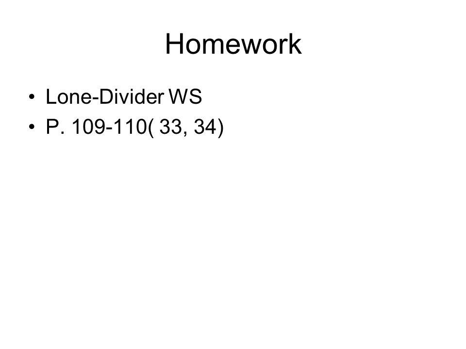 Homework Lone-Divider WS P. 109-110( 33, 34)