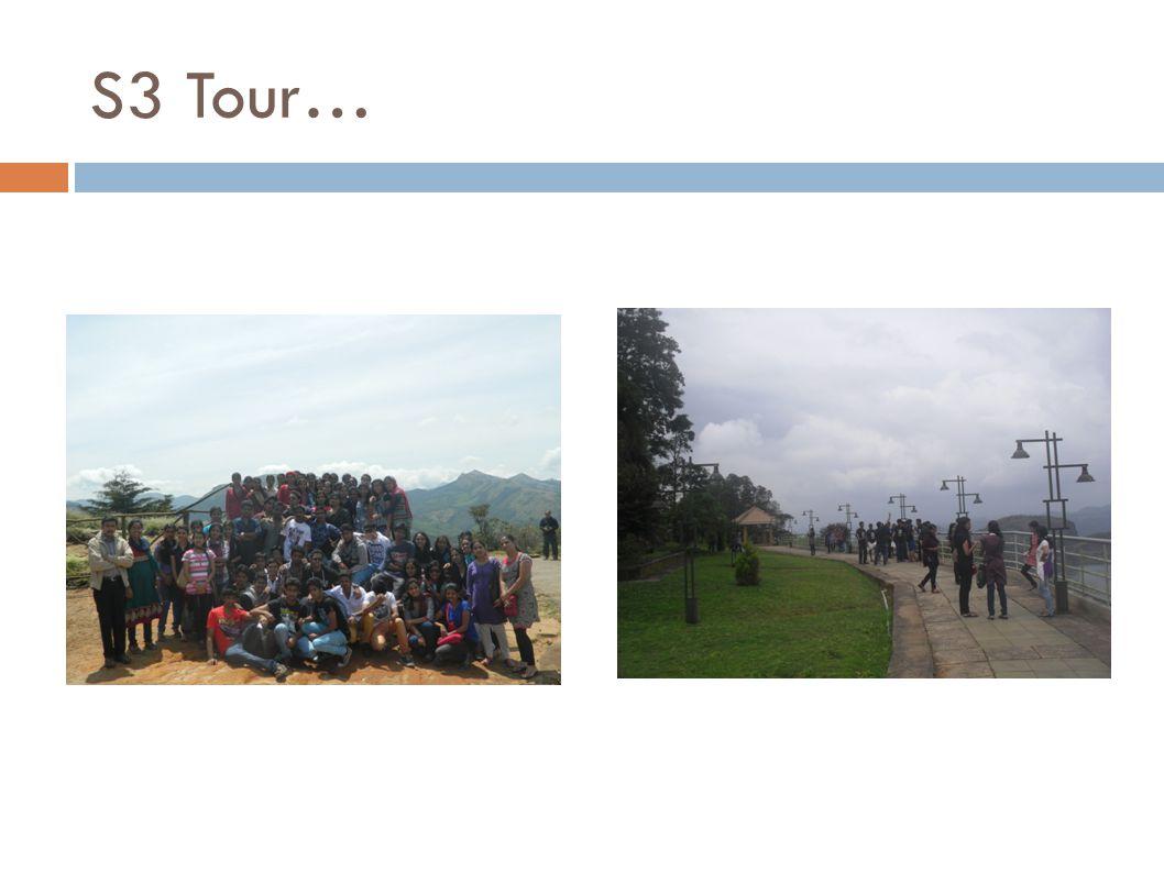 S3 Tour…