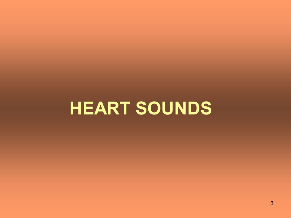 There are four heart sounds SI, S2, S3 & S4.