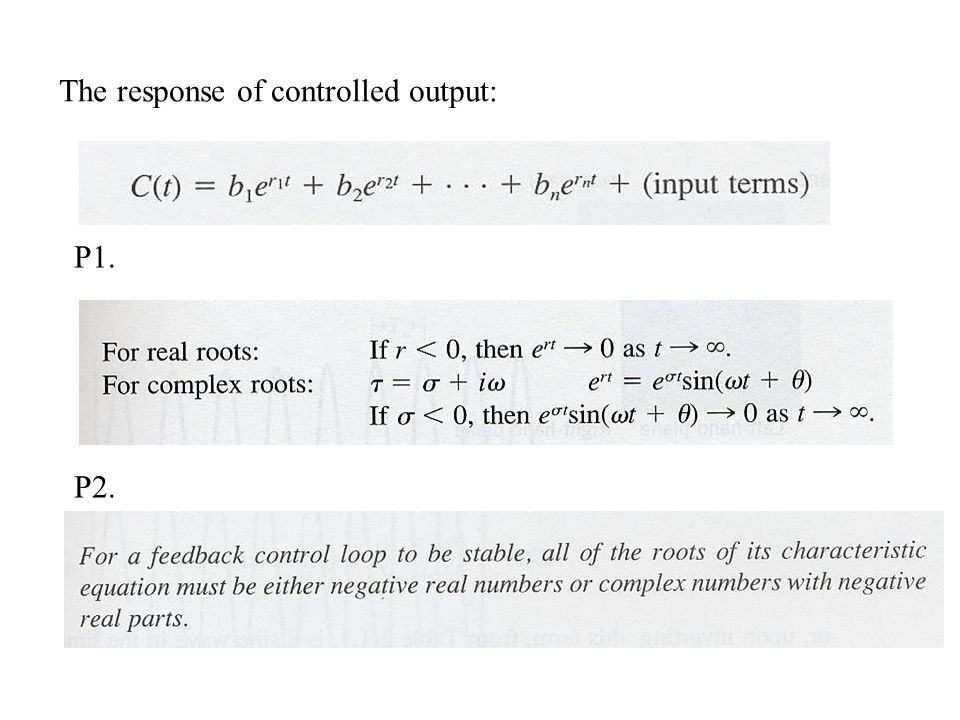 The response of controlled output: P1. P2.