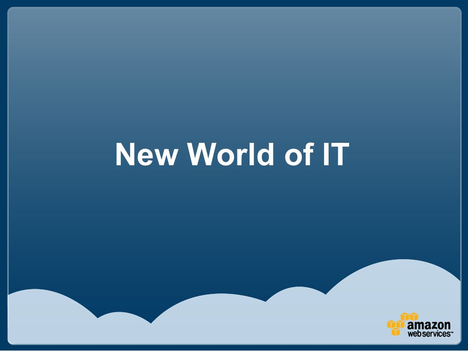 New World of IT
