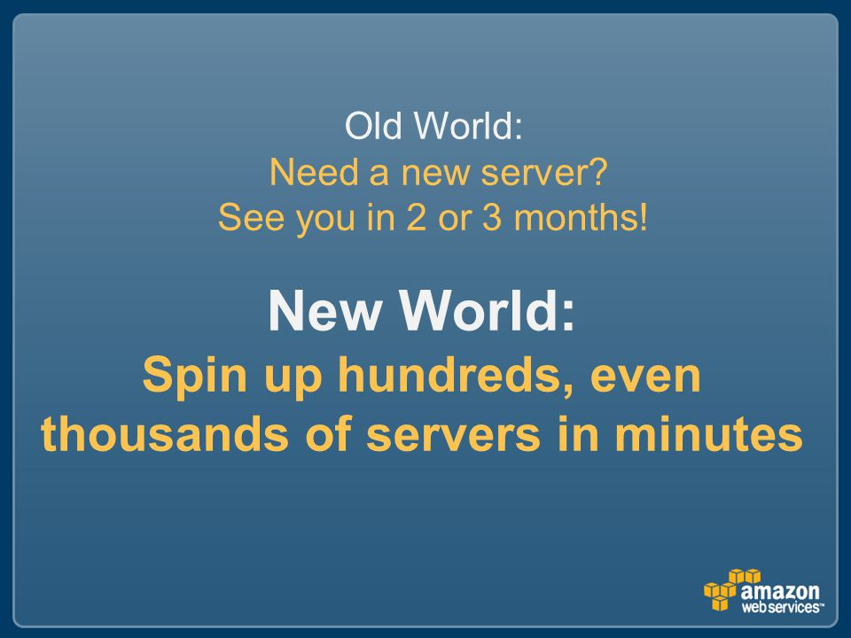New World: Spin up hundreds, even thousands of servers in minutes