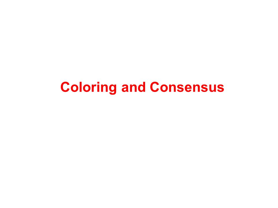 Coloring and Consensus