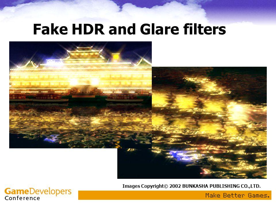Fake HDR and Glare filters Images Copyright© 2002 BUNKASHA PUBLISHING CO.,LTD.