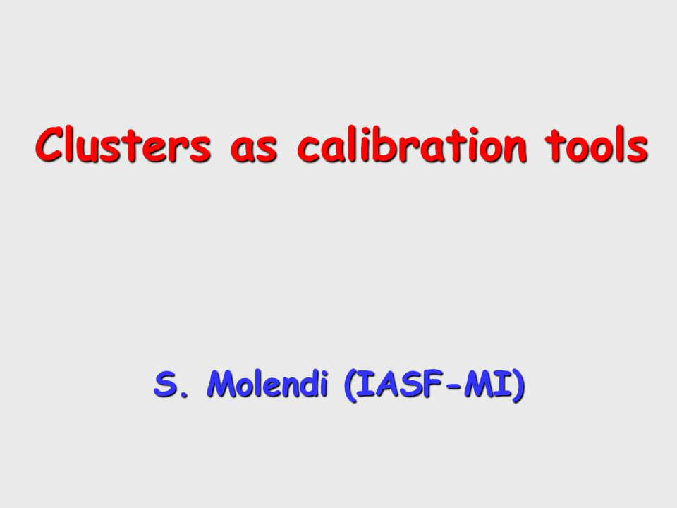 Motivation Motivation Estimate the quality of the: calibration cross calibration btwn instruments